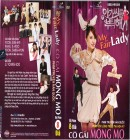 Co Gai Mong Mo - My Fair Lady