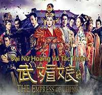 Dai Nu Hoang Vo Tac Thien 2014 Part 1-3E- The Empress of China