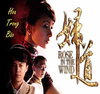 Hoa Trong Bao - Rose In The Wind